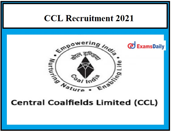 Central Coalfields Limited Recruitment 2021, Registration Ends on 27 March Apply Soon!!!