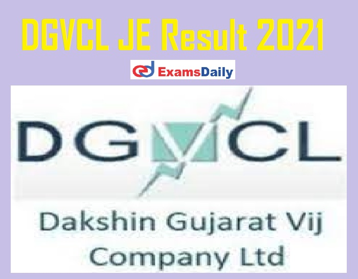 DGVCL JE Result 2021 Out – Download Selection List for Civil, IT & Others @ dgvcl.com!!!