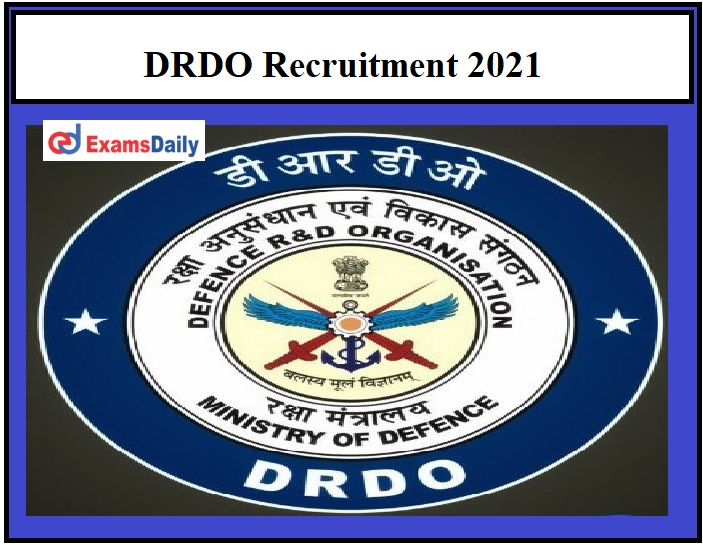 DRDO Recruitment 2021 – Last Date to Apply for JRF & RA Vacancies Golden Opportunity to Work in RCI!!!