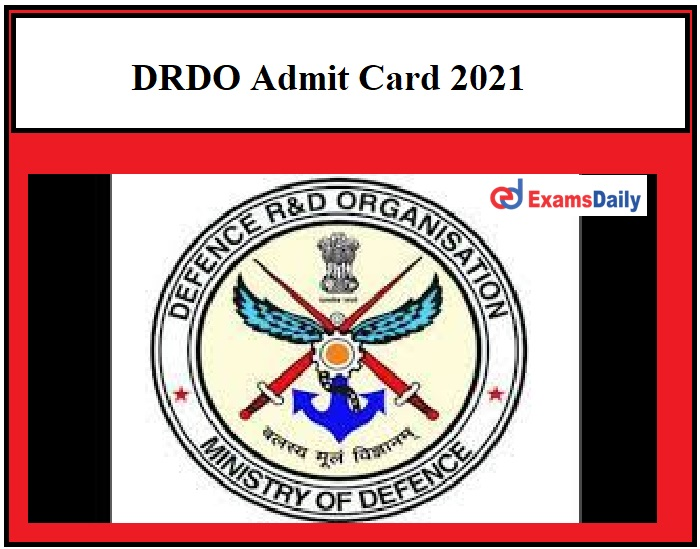 DRDO Stenographer Admit Card 2021 OUT – Download CEPTAM-09 A&A Clerk & Other Post Exam Date Here!!!