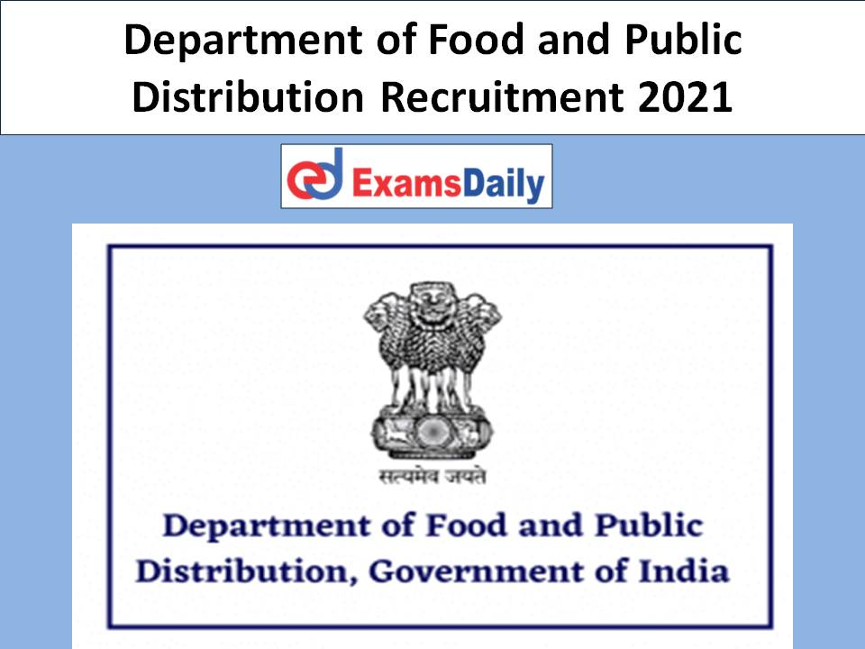 Department of Food and Public Distribution Recruitment 2021