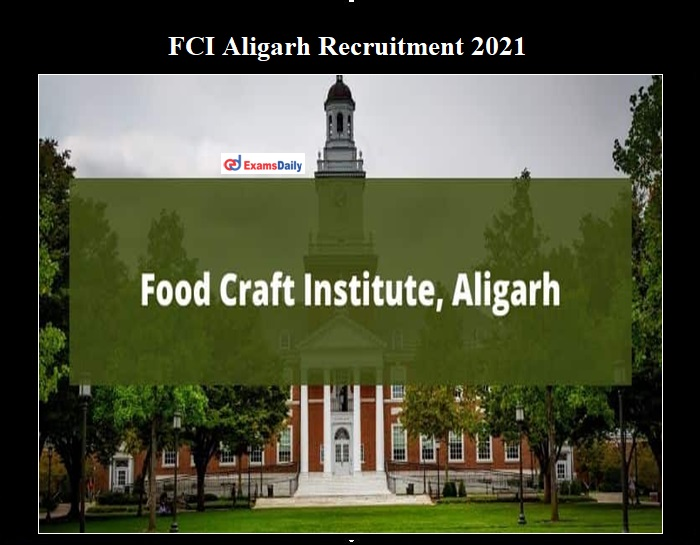 FCI Aligarh Vacancy 2021 OUT