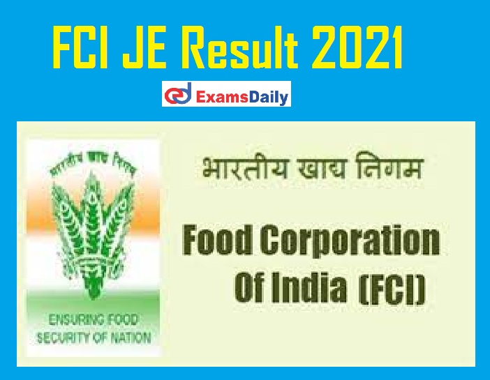 FCI JE Result 2021 Out – Download Selection List for Phase II (Typist) & Others @ fci.gov.in!!!