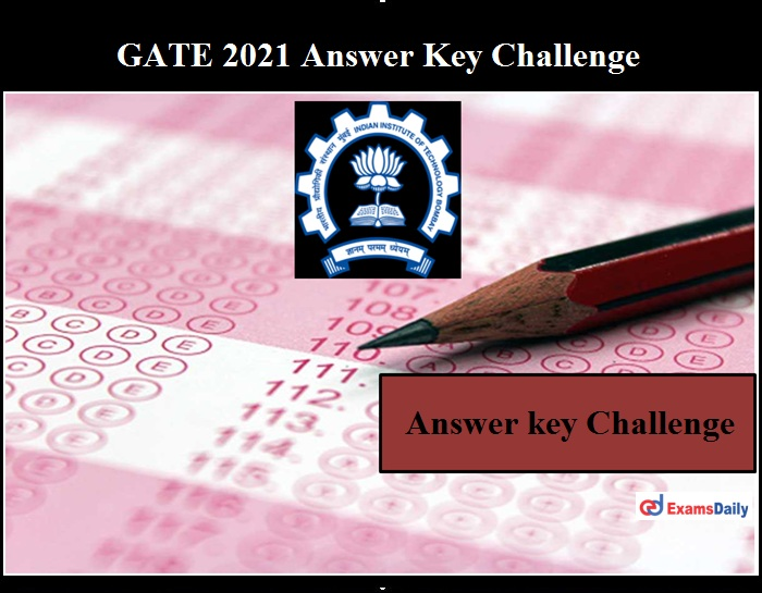 GATE 2021 Answer key Challenge Link Activated