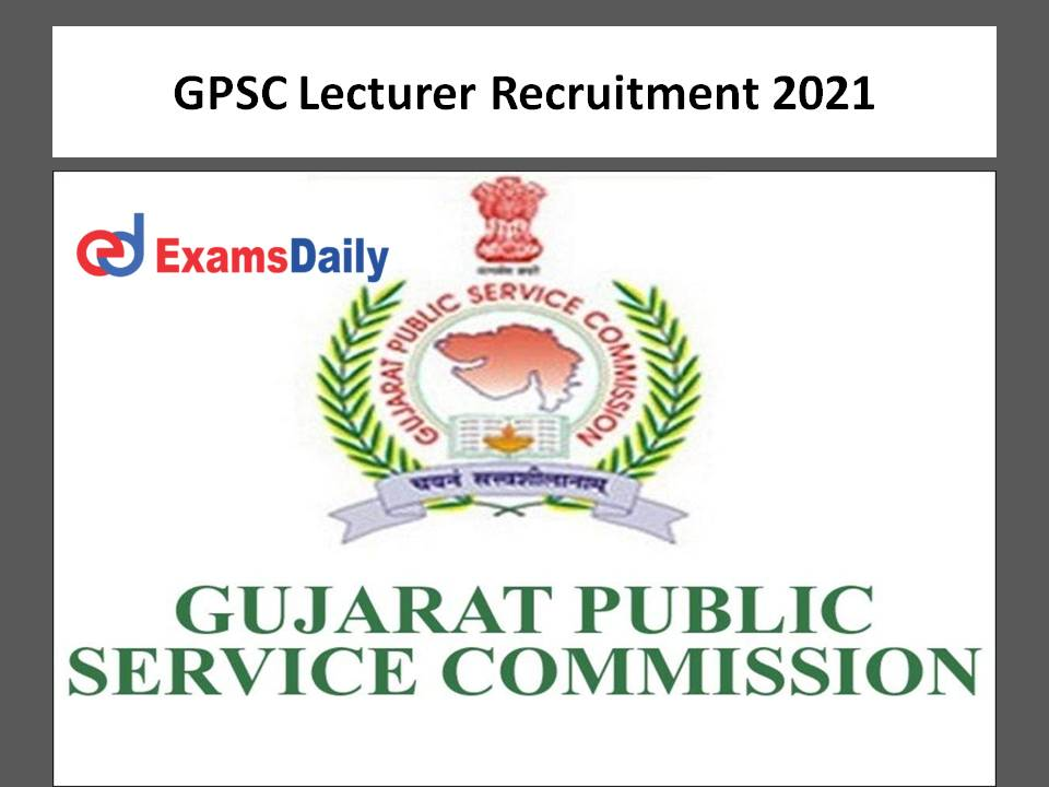 GPSC Lecturer Recruitment 2021
