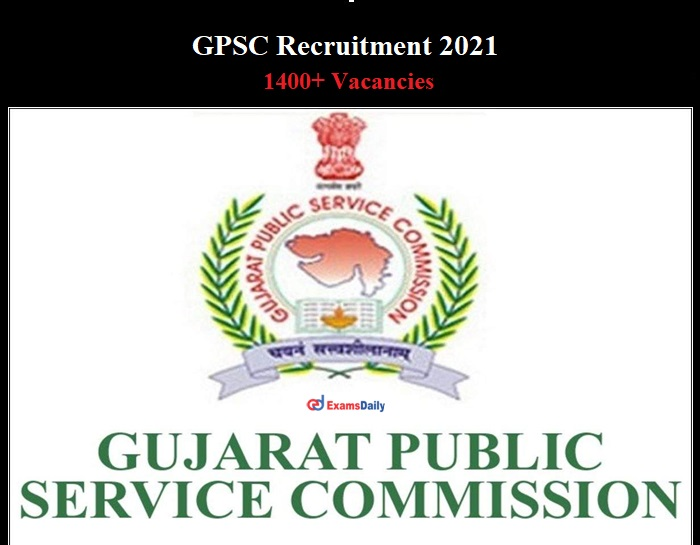 GPSC Recruitment 2021 OUT