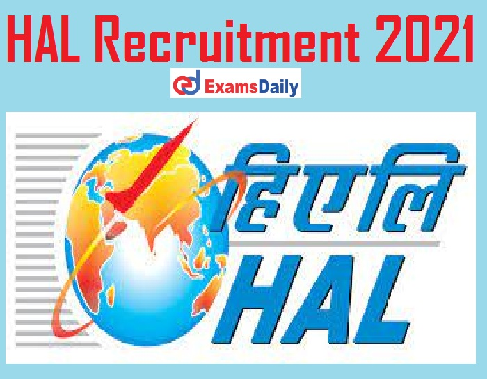 HAL Recruitment 2021 Notification – Last Date to Apply for Chief Manager Vacancies @ hal-india.co.in!!!