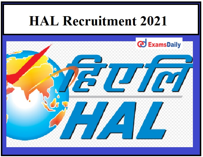 HAL Recruitment 2021 OUT – 475 Trade Apprentice Vacancies Registration Date Ends Shortly!!!