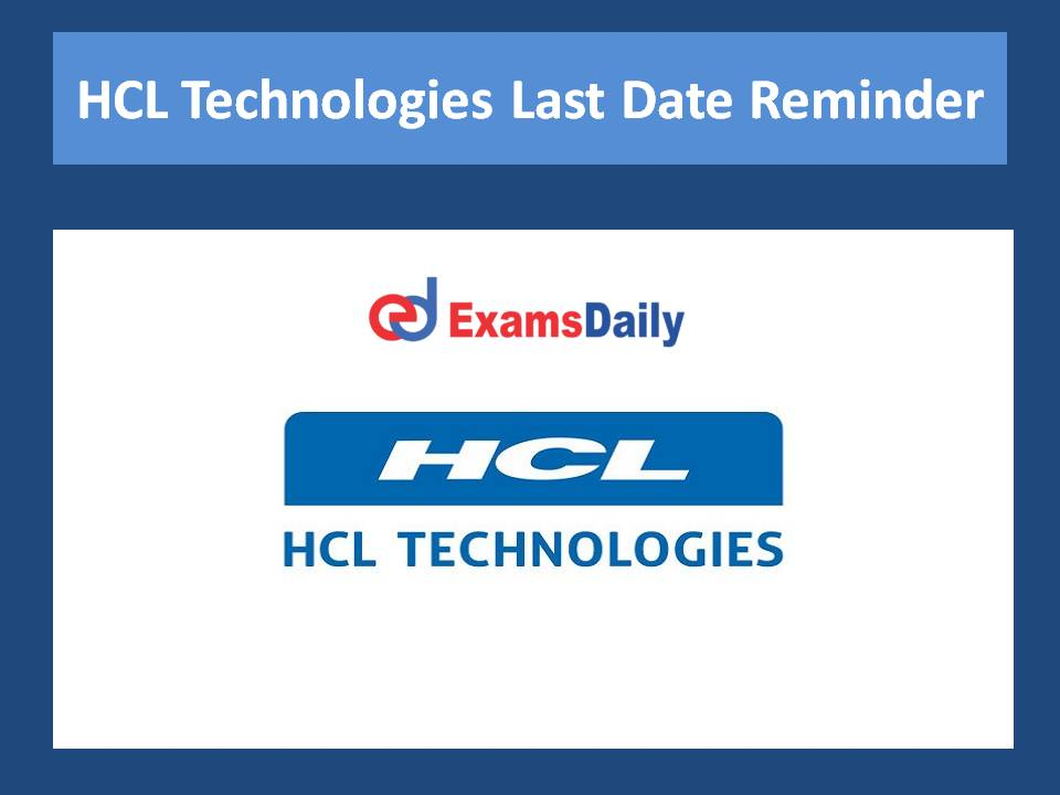 HCL Technologies Last Date Reminder