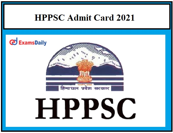 HPPSC HDO, APRO Admit Card 2021 – Check Horticulture Development Officer Exam Date Details Here!!!