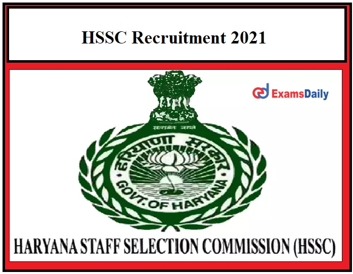 HSSC Recruitment 2021 – Registration Ends Soon for 534 PGT Sanskrit Posts Pay Scale Rs.47600 to Rs.1,51,000!!!