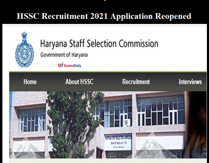 HSSC Recruitment 2021 Reopened