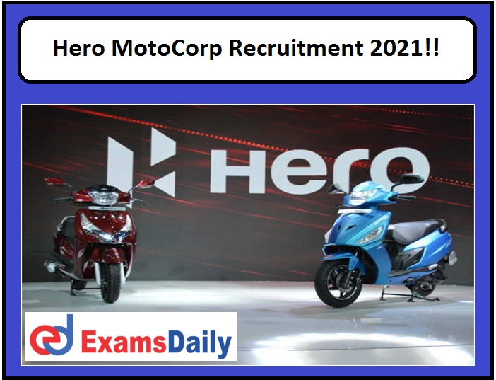 Hero MotoCorp Recruitment 2021!!