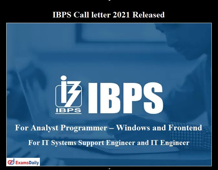 IBPS Call letter 2021 OUT