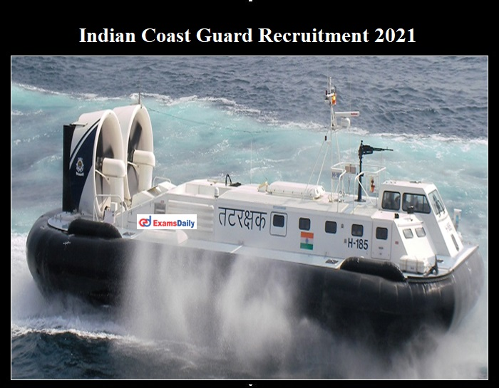 ICG Recruitment 2021 OUT