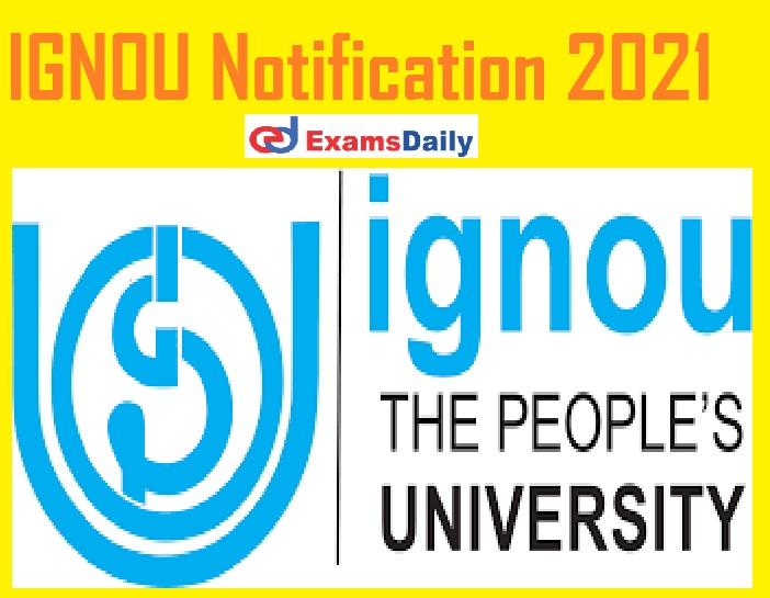 IGNOU Notification 2021 Out – Apply Online for MT Programme @ ignou.ac.in!!!