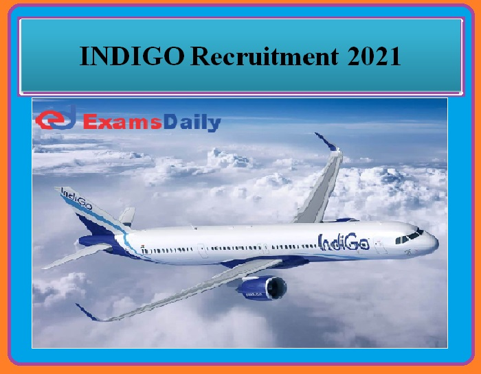 INDIGO Recruitment 2021 OUT – Officer Position Apply Here