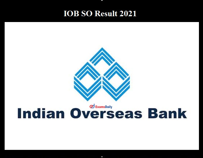 IOB SO Result 2021 OUT