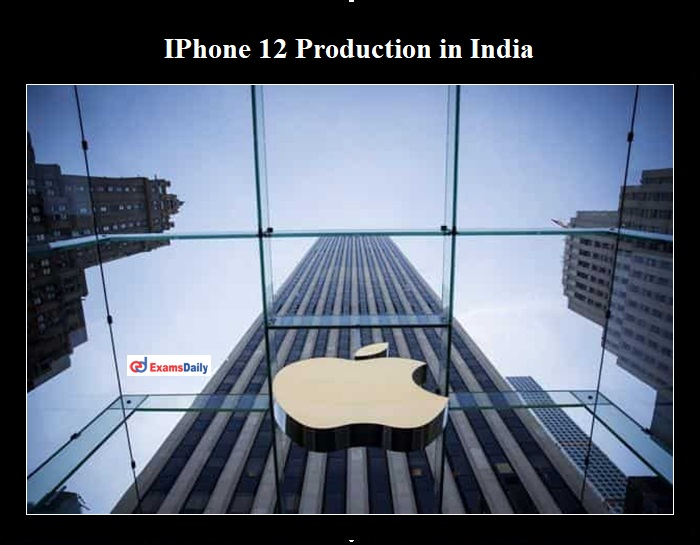IPhone 12 Production in India