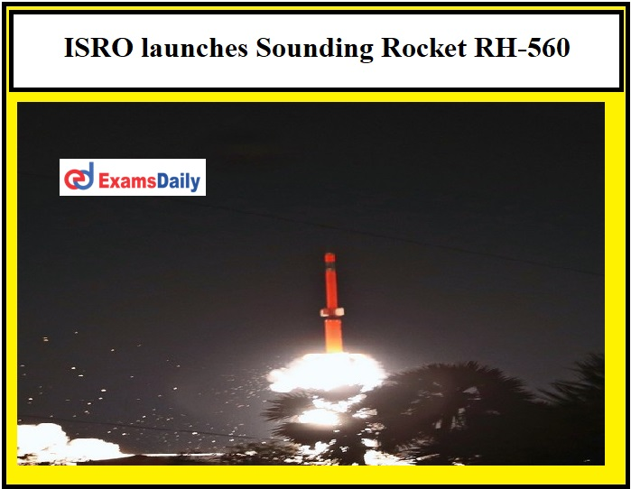 ISRO Sounding Rocket RH-560 Launched at Satish Dhawan Space Centre!!!