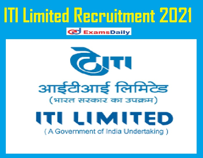 ITI Limited Recruitment 2021 Out – Apply Online 40 Diploma Engineer Vacancies!!!
