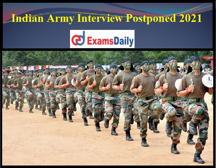 Indian Army Interview Postponed 2021