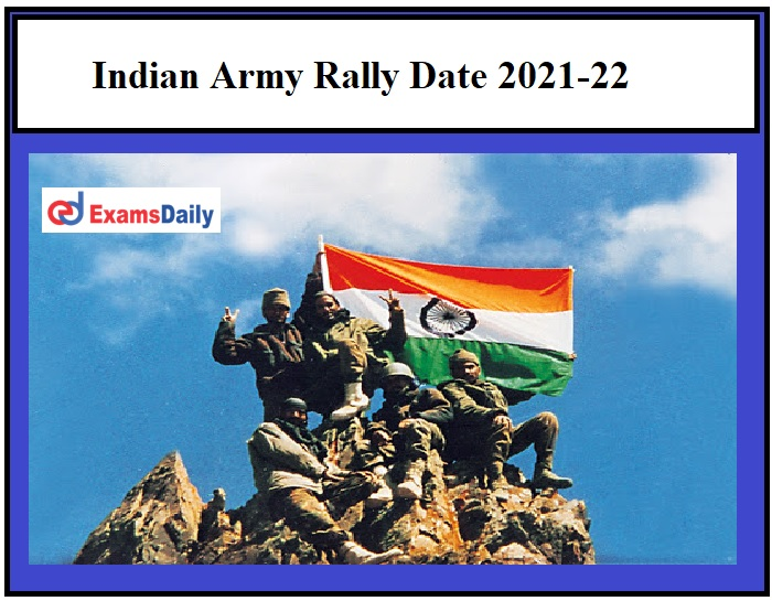 Indian Army Rally Date 2021-22 OUT – Download Schedule Here!!!