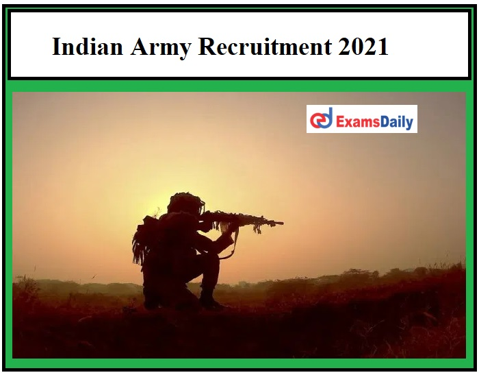 Indian Army Recruitment 2021 OUT – 10+2 Pass can apply ARO Meerut Army Bharti Notification!!!