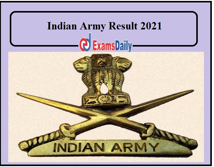 Indian Army Result 2021 Released