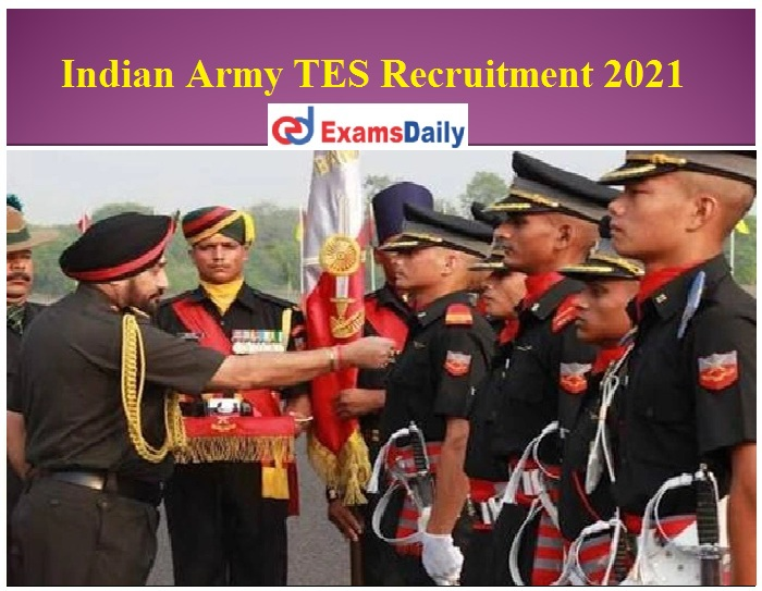 Indian Army TES Recruitment 2021