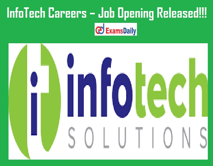 InfoTech Careers – Job Opening Released!!!