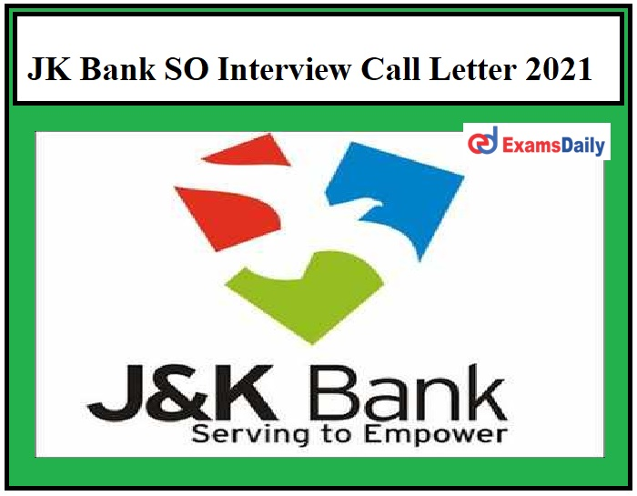 JK Bank SO Interview Call Letter 2021 OUT – Download Specialized Officer Admit Card