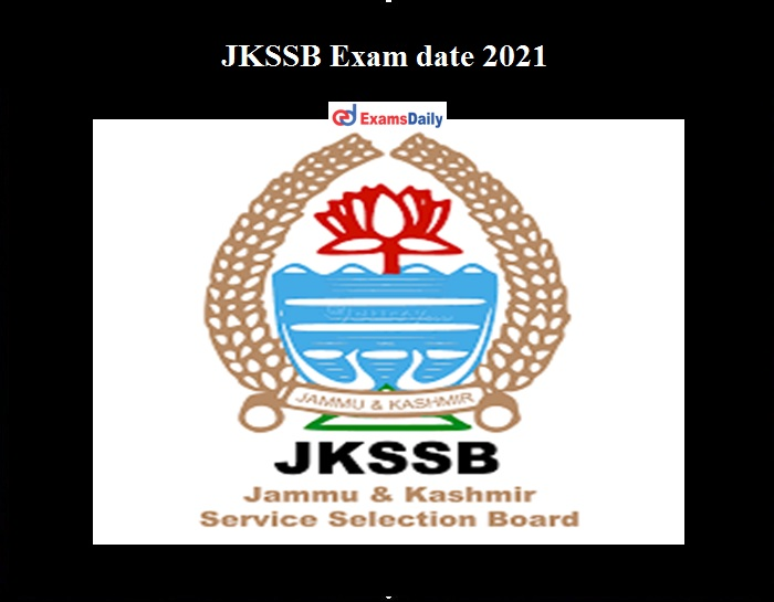 JKSSB Exam date 2021 OUT