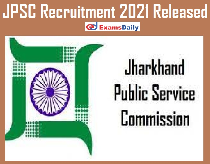 JPSC Recruitment 2021 Released – Apply for 160+ Veterinary Doctor Vacancies Hurry Up!!!
