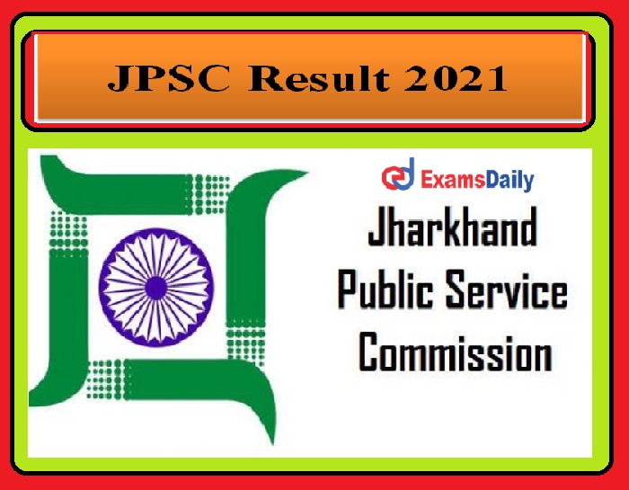 JPSC Result 2021 OUT – SO, Assistant Professor & Assistant Town Planner posts Download Now