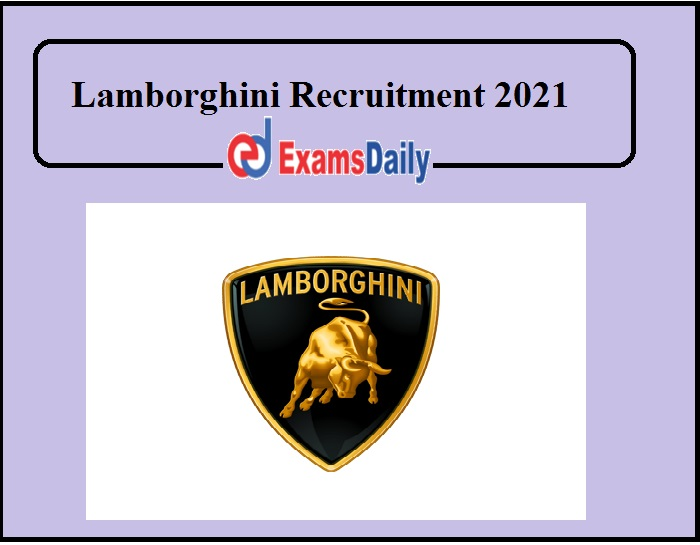 Lamborghini Recruitment 2021 Out