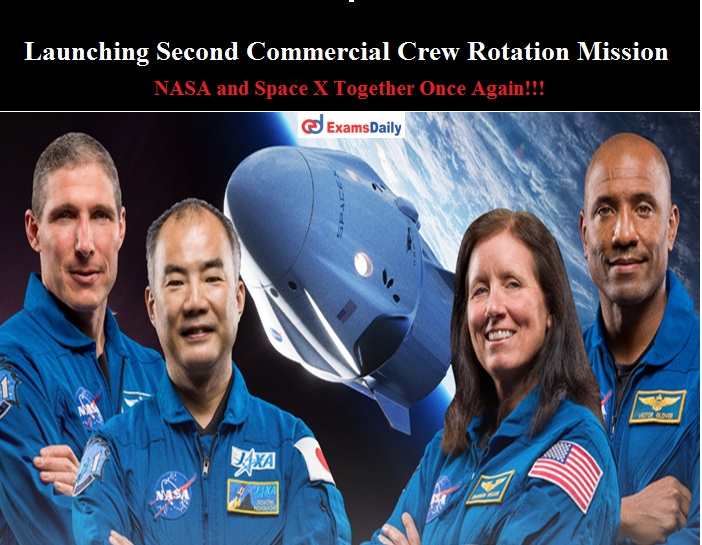 Launching Second Commercial Crew Rotation Mission