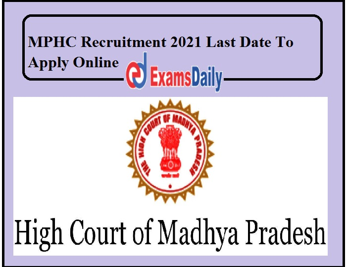 MPHC Recruitment 2021 Last Date To Apply Online