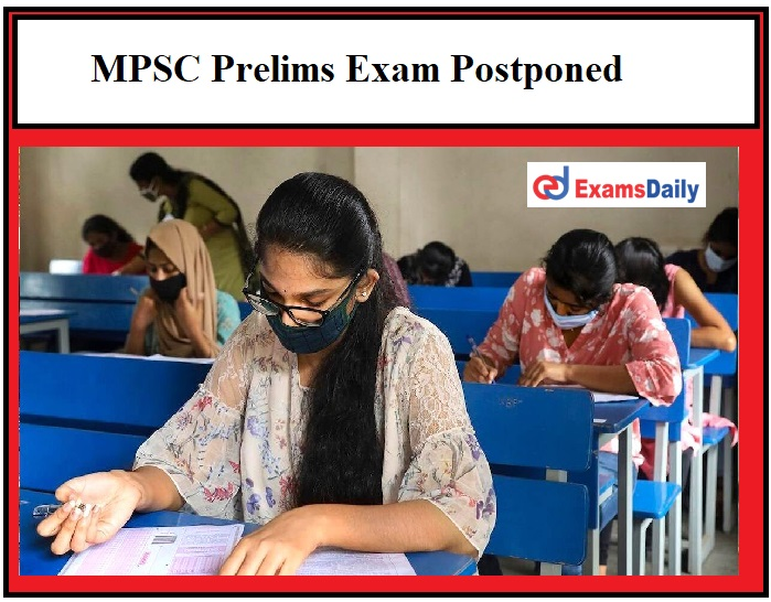 MPSC Prelims Exam Postponed, CM says exam to be held by March 22!!!