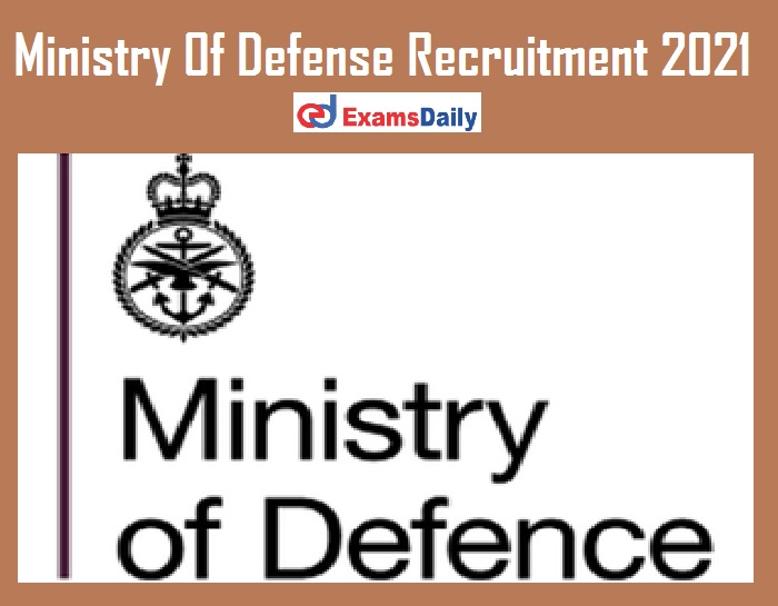 Ministry Of Defense Recruitment 2021 Out – Last Date Reminder for JRF Vacancies!!!