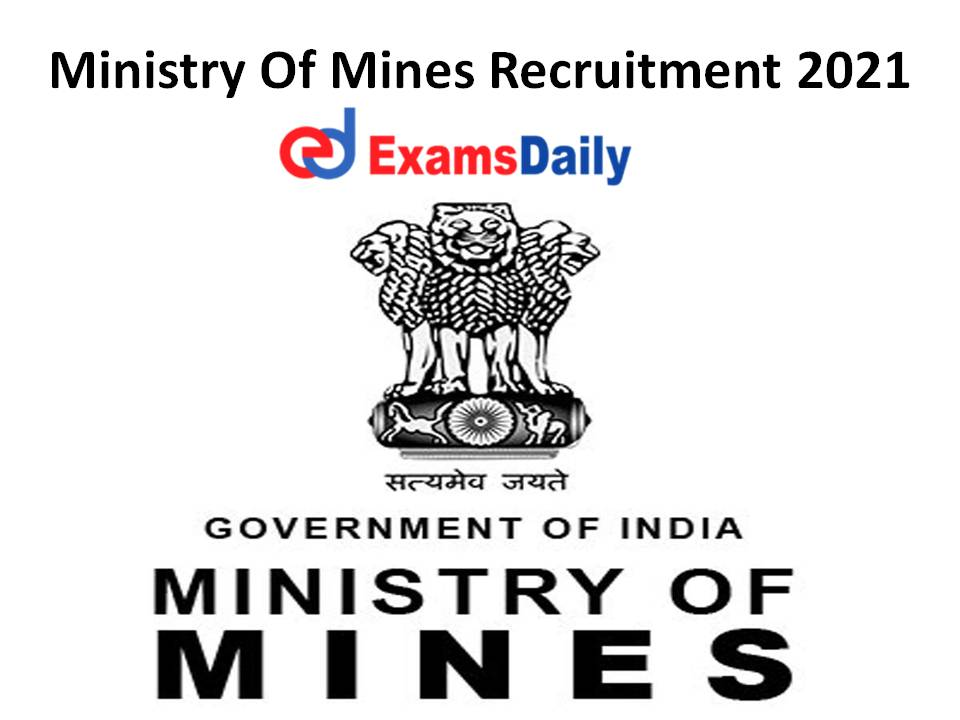 Ministry Of Mines Recruitment 2021