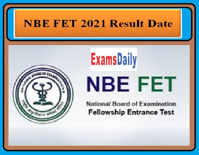 NBE FET 2021 Result Date OUT – FPIS Check Details Here!!!