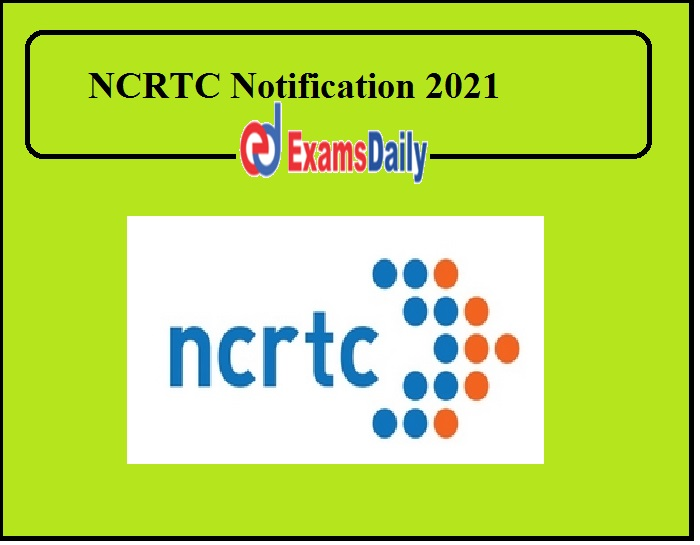NCRTC Notification 2021 Released