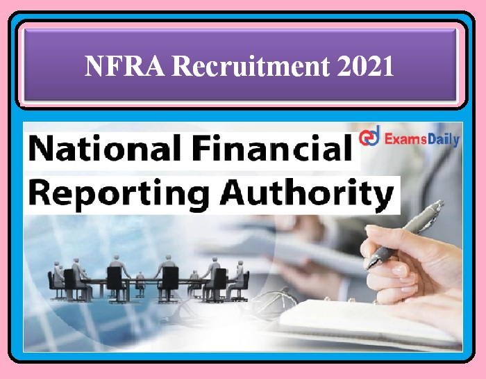 NFRA Recruitment 2021 OUT – AM, AGM & Other Posts Apply Here