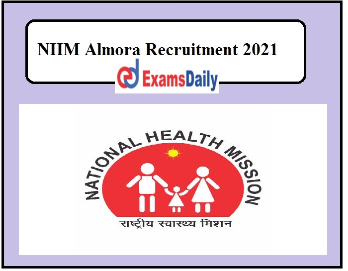 NHM Almora Recruitment 2021