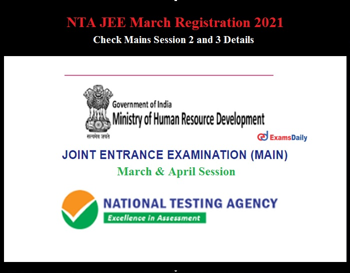 NTA JEE March Registration 2021 Activated