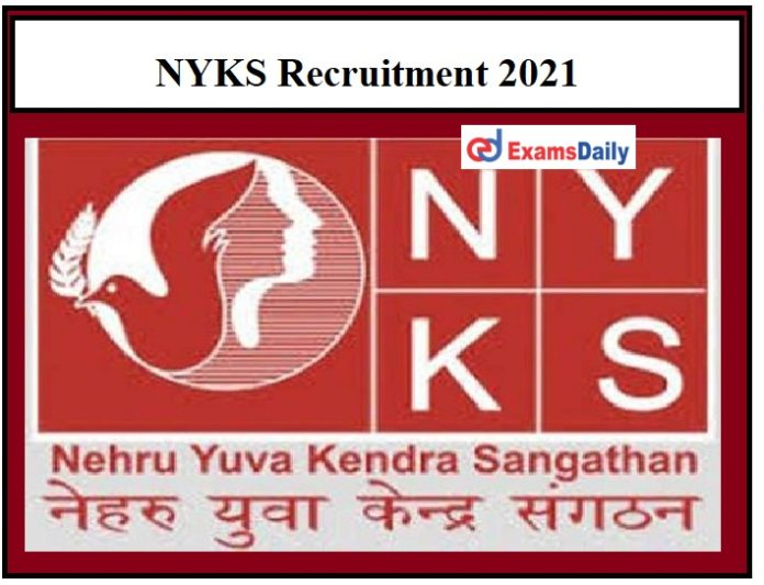 NYKS Recruitment 2021 OUT – Apply for District Project Officer Vacancies Download Application Form!!!