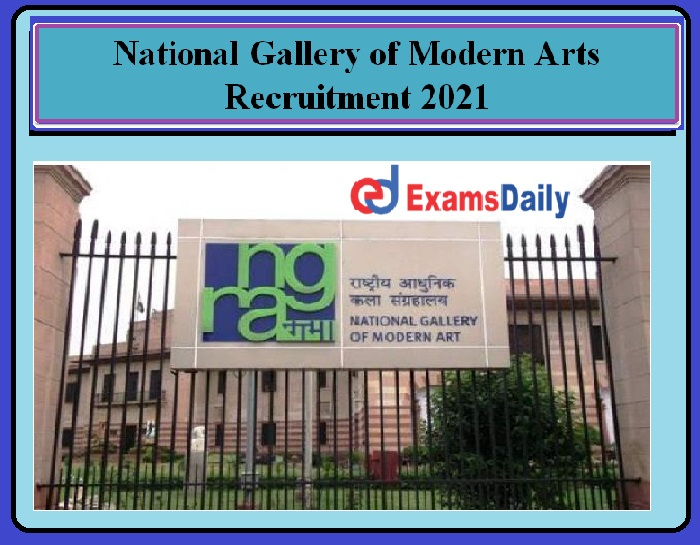 National Gallery of Modern Arts Recruitment 2021 OUT- NGMA Consultant & Private Secretary post Download Notification