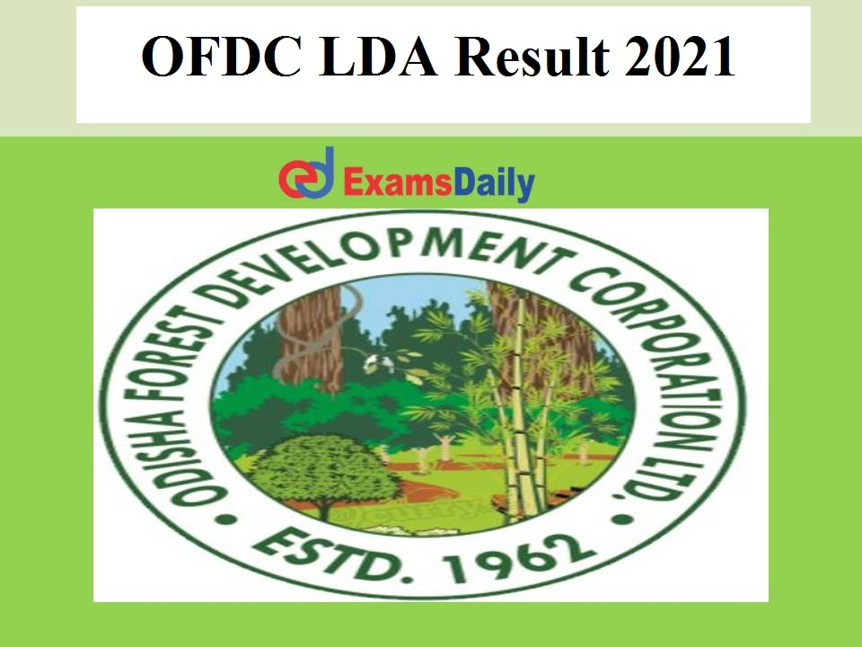 OFDC LDA Result 2021 OUT – Download JA, Executive Assistant Selection List for Practical Exam Here!!!