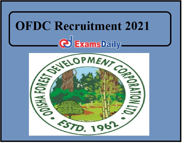 OFDC Recruitment 2021 Out